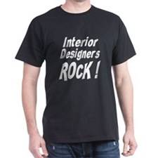 Interior Designers Rock ! T-Shirt