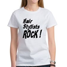 Hair Stylists Rock ! Tee