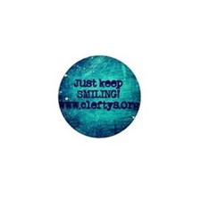 Just Keep Smiling! Mini Button