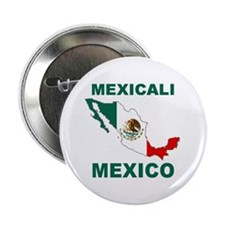 "Mexicali, Mexico 2.25"" Button (10 pack)"
