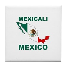 Mexicali, Mexico Tile Coaster