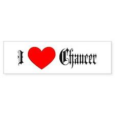 I Love Chaucer Bumper Bumper Sticker