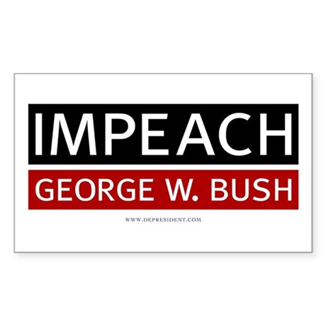 Impeach George W. Bush (Rectangular)