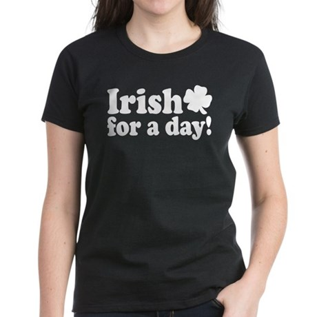 Irish for a Day Women's Dark T-Shirt