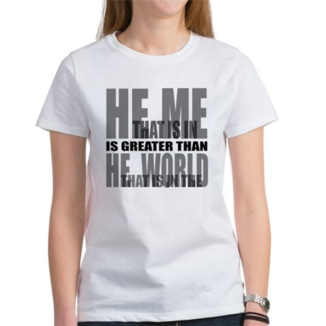 He is Greater Women's T-Shirt