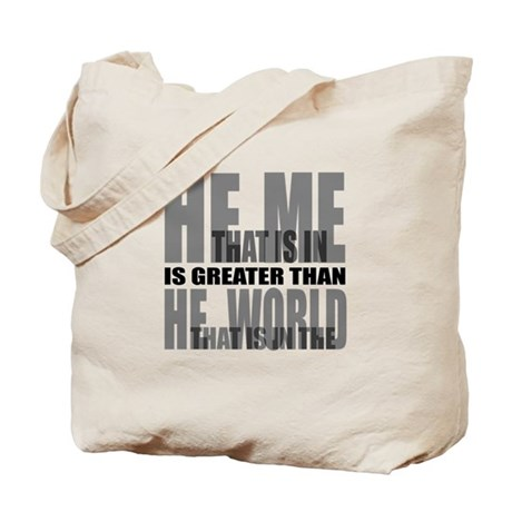 He is Greater Tote Bag