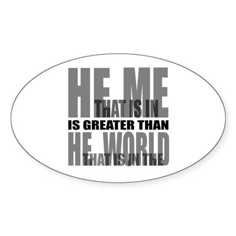He is Greater Oval Sticker