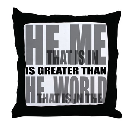 He is Greater Throw Pillow