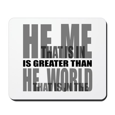He is Greater Mousepad