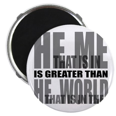 "He is Greater 2.25"" Magnet (100 pack)"