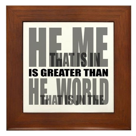He is Greater Framed Tile