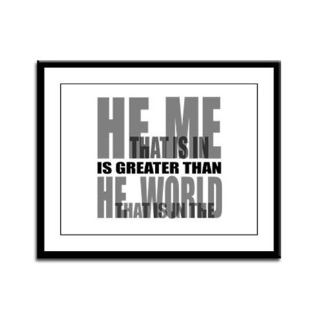 He is Greater Framed Panel Print