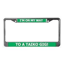 Taiko Gig - License Plate Frame