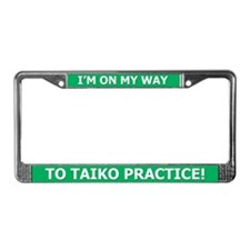 Taiko Practice - License Plate Frame