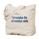 Don't Forget With This Tote Bag