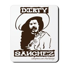 Dirty Sanchez II Mousepad