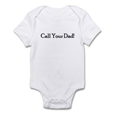 Call Your Dad! Infant Bodysuit
