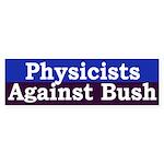 Physicists Against Bush (bumper sticker)