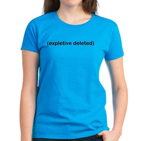 Expletive Deleted Women's Caribbean Blue T-Shirt