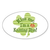 Kiss me, ...Knitting Diva Oval Decal