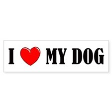 Love My Dog Bumper Bumper Sticker