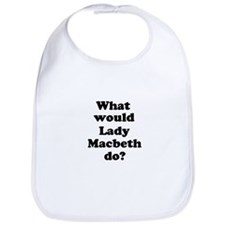 Lady Macbeth Bib