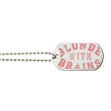 Blonde with Brains Dog Tags