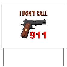 911 Yard Sign