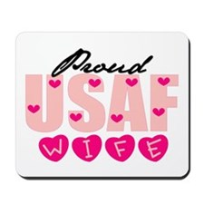 Proud USAF Wife Mousepad