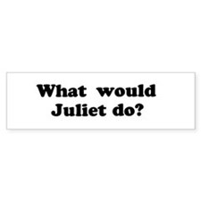Juliet Bumper Bumper Sticker