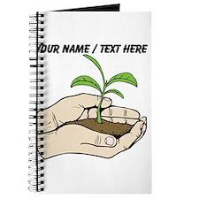 Custom Plant In Hands Journal