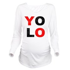 YOLO Long Sleeve Maternity T-Shirt