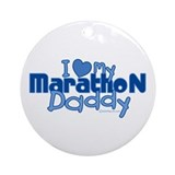 I Love My Marathon Daddy Ornament (Round)
