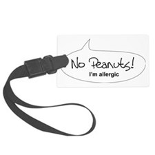No Peanuts! Im Allergic. Luggage Tag
