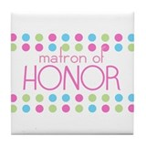 Matron of Honor Tile Coaster