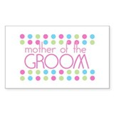 Mother of the Groom Rectangle Bumper Stickers