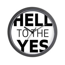 Hell to the yes Wall Clock