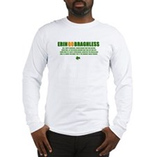 ERIN GO BRAGHLESS Long Sleeve T-Shirt