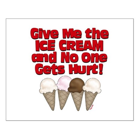 Give me Ice Cream Small Poster