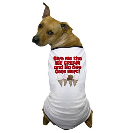 Give me Ice Cream Dog T-Shirt
