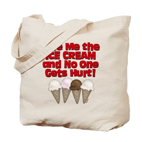 Give me Ice Cream Tote Bag