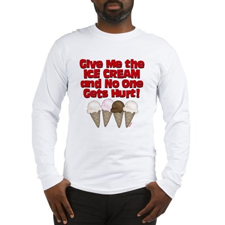 Give me Ice Cream Long Sleeve T-Shirt