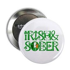 "Irish And Sober Recovery 2.25"" Button (10 pack)"