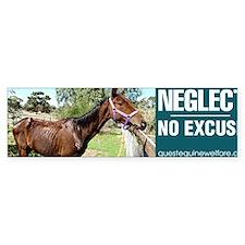 Horse Neglect - No Excuse Bumper Sticker