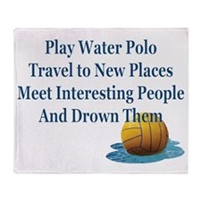 Play Water Polo Drown Em Blue Ball P Throw Blanket