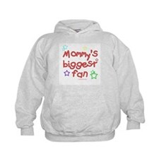 Mommy's Biggest Fan Hoodie