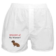 Beware of My Wiener! Boxer Shorts