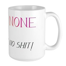 Harm none but take no shit! Mug