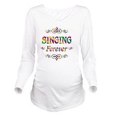 Singing Forever Long Sleeve Maternity T-Shirt