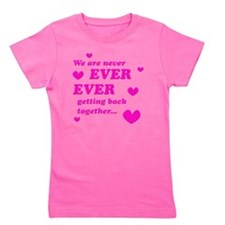 Never Ever Ever Girl's Tee